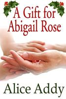 A Gift for Abigail Rose
