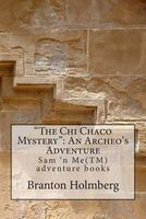 The Chi Chaco Mystery