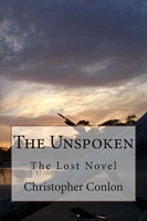 The Unspoken: The Lost Novel