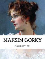 Maksim Gorky, Collection