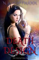 Death Design (The Daughters of Darkness) (Volume 3)