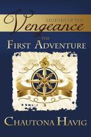 The Legends of The Vengeance: The First Adventure