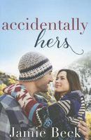 Accidentally Hers