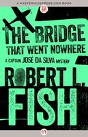 The Bridge That Went Nowhere