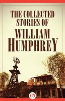 Collected Stories of William Humphrey