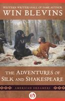 The Adventures of Silk and Shakespeare