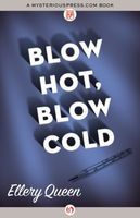 Blow Hot Blow Cold