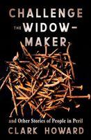 Challenge the Widow-Maker