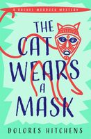 The Cat Wears a Mask