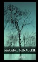 Macabre Menagerie