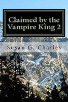 Claimed by the Vampire King 2