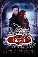 A Bond of Blood by Bella Forrest