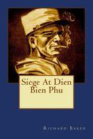 Siege at Dien Bien Phu