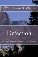 Defection: Lies and Secrets Under the Blood Red Moon