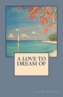 A Love to Dream of