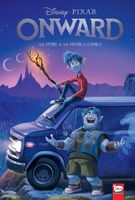 Disney/PIXAR Onward: The Story of the Movie in Comics