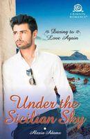 Under the Sicilian Sky / Sicilian's Forgotten Wife