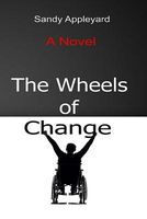 The Wheels of Change