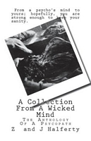 A Collection From A Wicked Mind