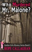 Who Murdered Mr. Malone?