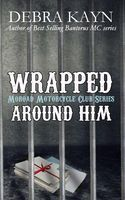 Wrapped Around Him