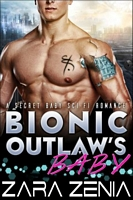 Bionic Outlaw's Baby
