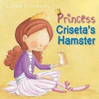 Princess Criseta's Hamster