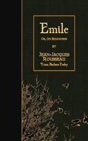 Emile: Or, on Education