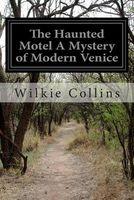 The Haunted Motel