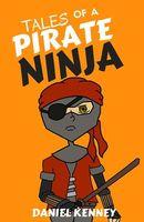 Tales of a Pirate Ninja