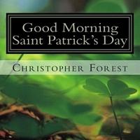Good Morning Saint Patrick's Day