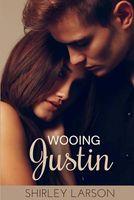 Wooing Justin