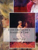 Elsie Dinsmore's Stages of Life