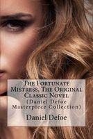 The Fortunate Mistress, the Original Classic Novel