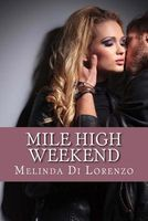 Mile High Weekend