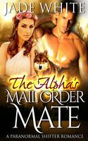 The Alpha's Mail Order Mate