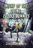 The Night of the Living Cuddle Bunnies