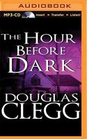 The Hour Before the Dark