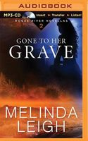 Gone to Her Grave: A Novella