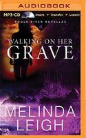 Walking on Her Grave: A Novella