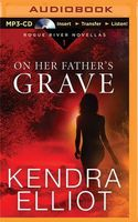 On Her Father's Grave: A Novella