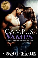 Campus Vamps - Vampires, Beer, Sex and Midterms Too