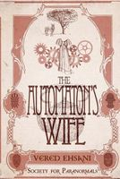 The Miss Knight and the Automaton's Wife