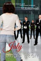 July and the Single Heart