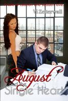 August and the Single Heart