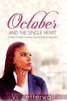 October and the Single Heart