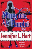 Murder a la Flambe