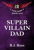 Super Villain Dad