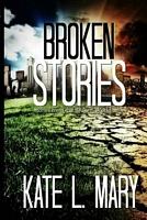 Broken Stories