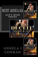 Deceit, Jackie & Jax